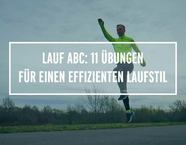 Lauf ABC: 11 Übungen für einen effizienten Laufstil