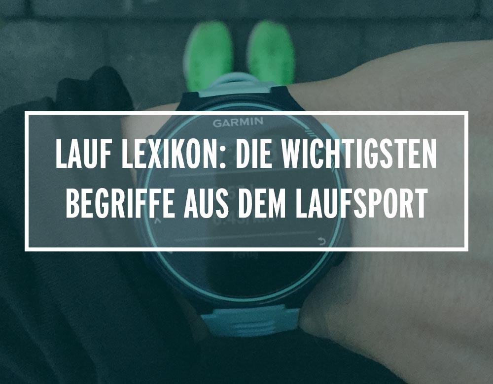 Lauf Lexikon: Die wichtigsten Fachbegriffe aus dem Laufsport