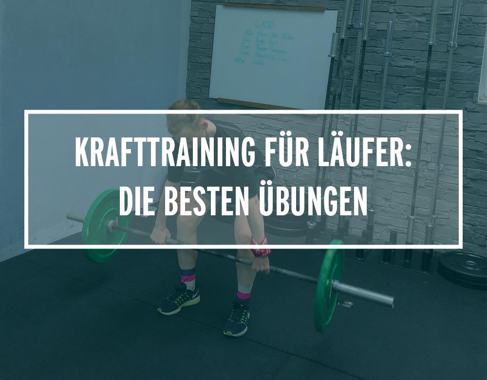 Krafttraining für Läufer: Die besten Übungen zum Nachmachen