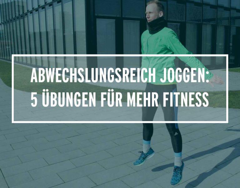 Abwechslungsreiches Lauftraining: 5 Übungen für mehr Fitness & Koordination