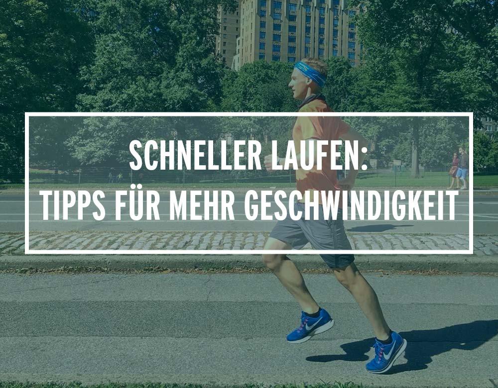 Schneller Laufen: Tipps für mehr Geschwindigkeit beim Laufen