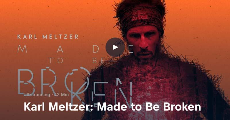 Made to be broken ist ein Lauffilm über Karl Meltzer